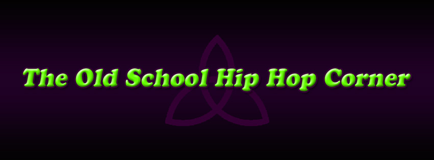 THE OLD SCHOOL HIP HOP CORNER online radio station